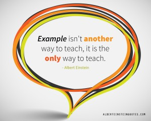 example-is-the-only-way-to teach