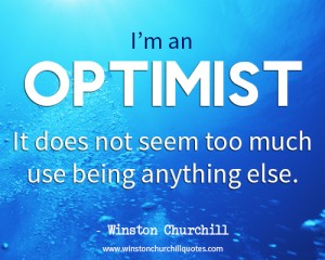 winston-churchill-quote-i-am-an-optimist